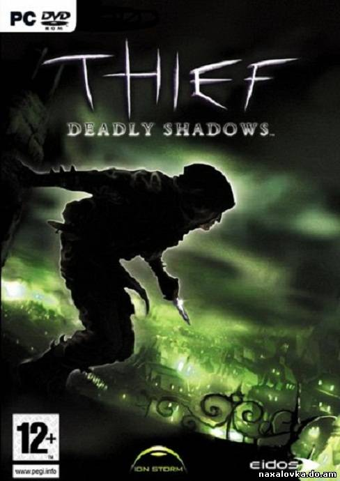 Thief 3: Deadly Shadows (2004/ENG/RIP)