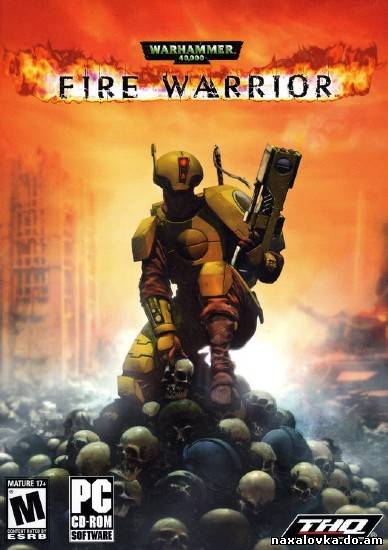 Warhammer 40.000: Fire Warrior (2004/RUS/PC)
