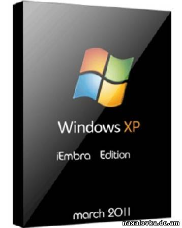 Windows XP iEmbra Edition March (2011/RUS)