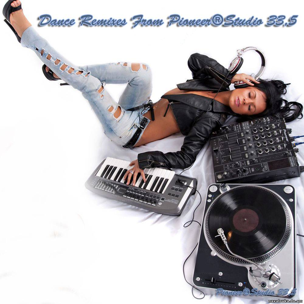 Pioneer®Studio 33,5 - Dance Remixes (2010)