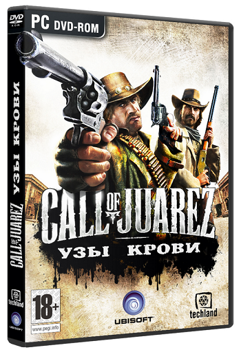 Call of Juarez Узы крови / Call of Juarez Bound in Blood (2009/PC/Repack/Rus)