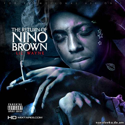 Lil Wayne - The Return Of Nino Brown / 2011 /
