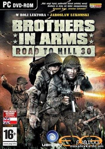 Brothers in Arms - Road to Hill 30 + Earned in Blood (2005) PC | Rip